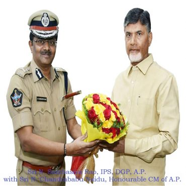 Sri N. Sambasiva Rao, IPS, DGP, A.P. with Sri N. Chandrababu Naidu, Honourable CM of A.P.